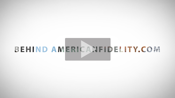 Behind the Scenes of americanfidelity.com