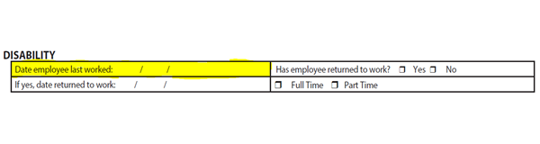 Date last worked on disability form